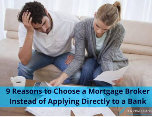 9 Reasons to Choose a Mortgage Broker Instead of Applying Directly to a Bank