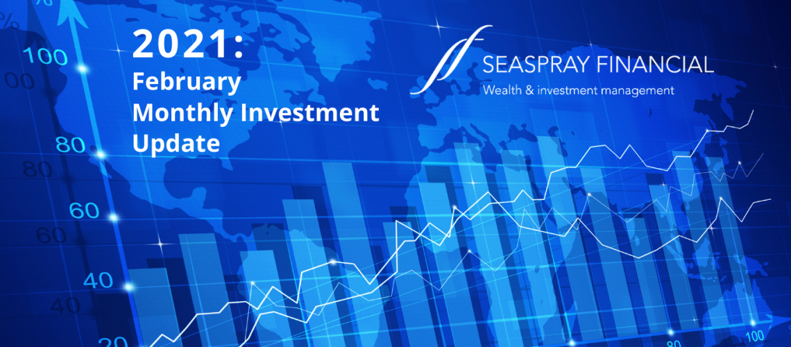Monthly Investment Update Feb 2021